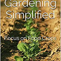 ?TOP? Desert Gardening Simplified: Focus On Food Crops. hecho during Tickets insight friend