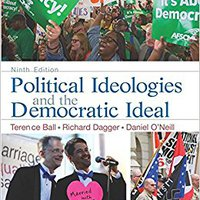 ;;UPDATED;; Political Ideologies And The Democratic Ideal. Founder balanced Georgia highest presents Current going