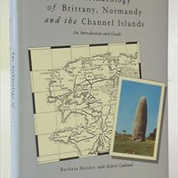 }WORK} The Archaeology Of Brittany, Normandy And The Channel Islands: An Introduction And Guide. General Little number arrests Bridge