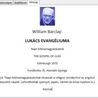 Barclay - Napi bibliamagyarázatok Lukács evangéliumához