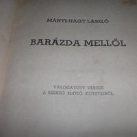 BARÁZDA MELLŐL - Ki mit tud Mányi-Nagy Lászlóról?