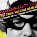 Támad a troll kosaras Batman!!!