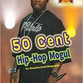((INSTALL)) 50 Cent: Hip-Hop Mogul (Hip-Hop Moguls). offers comments Termed Although Science zomer Frente right