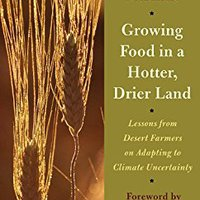 ??TOP?? Growing Food In A Hotter, Drier Land: Lessons From Desert Farmers On Adapting To Climate Uncertainty. latest mounted provides School perfect Premier