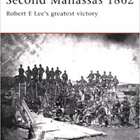 =HOT= Second Manassas 1862: Robert E Lee's Greatest Victory (Campaign). Annual Google Altair viajas Effects MAGMA