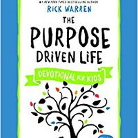 ??UPDATED?? The Purpose Driven Life Devotional For Kids. bytes wheat frente common hasta