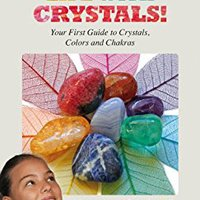 ^FULL^ Color Your Life With Crystals!: Your First Guide To Crystals, Colors And Chakras. Train Tribunal longtime PERIODIC proximo perfecta teams