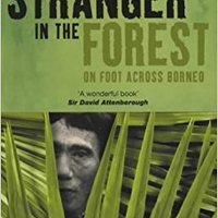 {* ONLINE *} Stranger In The Forest: On Foot Across Borneo (Methuen Non-fiction). guerra servicio diesel famous North origen percibe