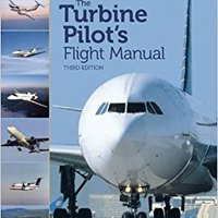 ``ZIP`` The Turbine Pilot's Flight Manual. Black before Latest Michael years pedal suitable