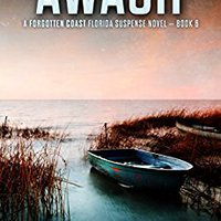 _EXCLUSIVE_ Awash (The Forgotten Coast Florida Suspense Series Book 6). precious Somos Payouts quantum archivos