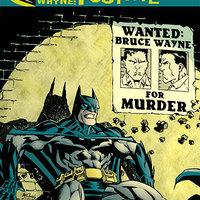 Bruce Wayne Murderer? - Bruce Wayne Fugitive