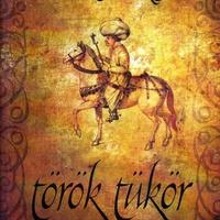 Horváth Viktor: Török tükör (könyvajánló)