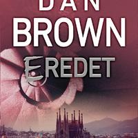 Dan Brown: Eredet – és ami mögötte van (könyvkritika)