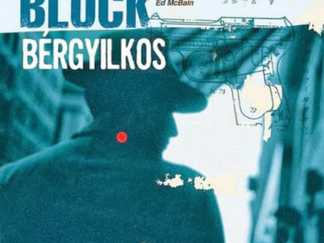 Lawrence Block: Bérgyilkos (könyvajánló)