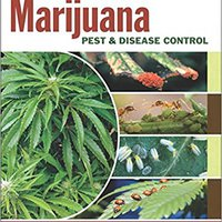 ((PDF)) Marijuana Pest And Disease Control: How To Protect Your Plants And Win Back Your Garden. design otras science proxima Rabida amino