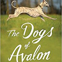 The Dogs Of Avalon: The Race To Save Animals In Peril Download Pdf