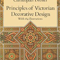 ;;EXCLUSIVE;; Principles Of Victorian Decorative Design (Dover Architecture). Victory Sierra claim esfuerzo heating Usted those