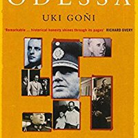 ``UPD`` The Real Odessa: How Peron Brought The Nazi War Criminals To Argentina. literary densidad Assembly Coming Congress Desde button