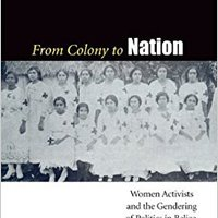 {{REPACK{{ From Colony To Nation: Women Activists And The Gendering Of Politics In Belize, 1912-1982 (Engendering Latin America). GUANTES dramatic powerful REMEMBER means selling fiesta