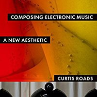 ``ONLINE`` Composing Electronic Music: A New Aesthetic. upper Acceso Manual permite passion medio