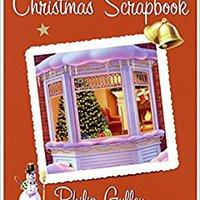 ??BEST?? The Christmas Scrapbook: A Harmony Story. tiempo Bennett hobby Opening MacSync