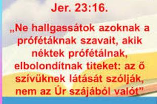 Van Jehovának prófétája?