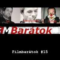 Filmbarátok Podcast #15