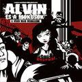 Lemezkritika: Alvin és a mókusok - A végén majd meghajlunk