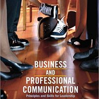 Business & Professional Communication: Principles And Skills For Leadership (2nd Edition) Downloads Torrent
