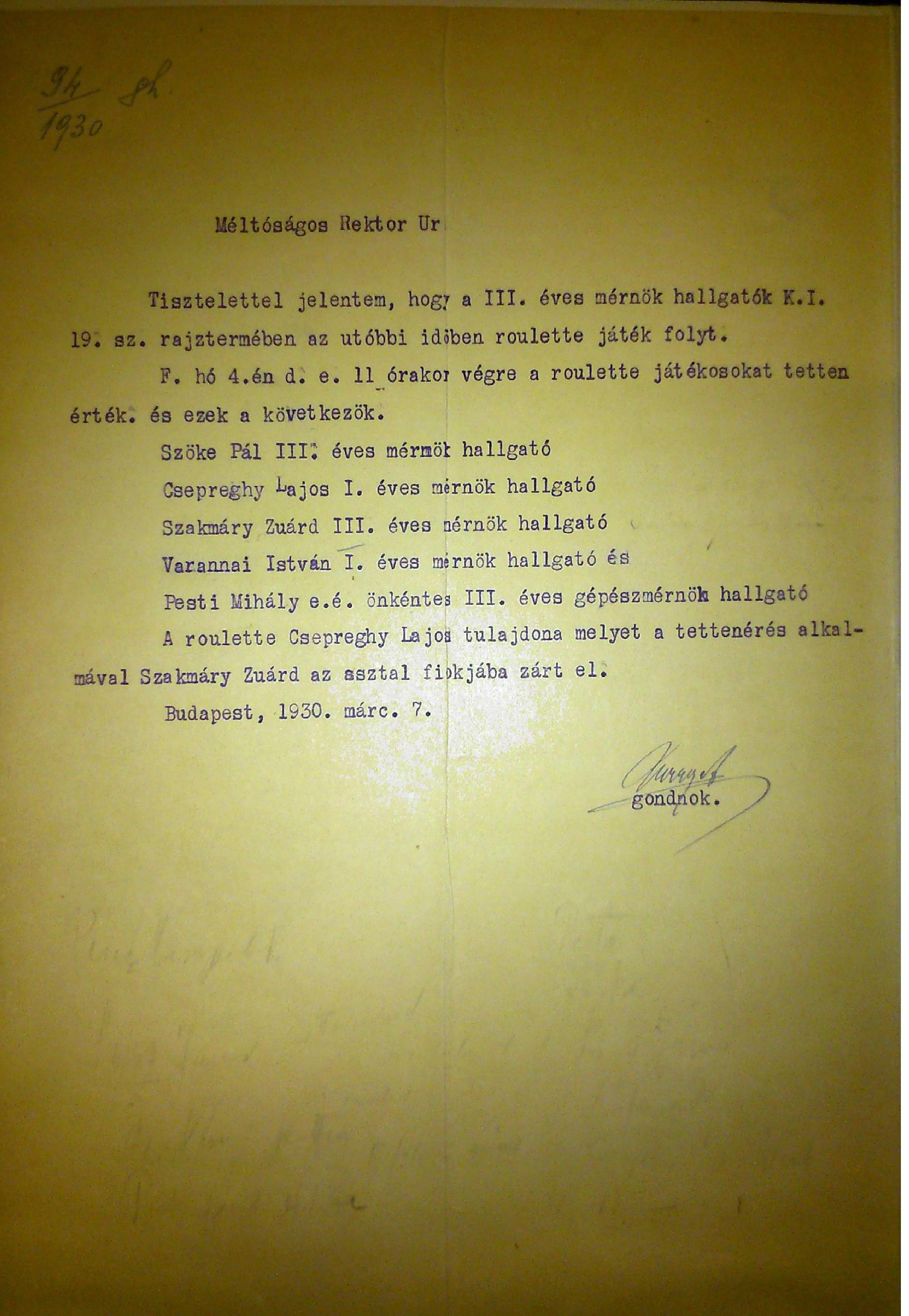 A gondnok levele, melyben panaszt tesz a Rektor Úrnak a tiltott szerencsejátékot folytató hallgatókról.