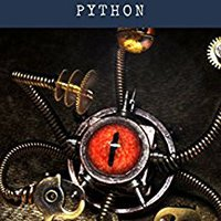 Artificial Intelligence: Reinforcement Learning In Python: Complete Guide To Artificial Intelligence And Machine Learning, Prep For Deep Reinforcement Learning LazyProgrammer