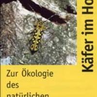 Schawaller, W., Reibnitz, J. & Bense, U. 2005: Käfer im Holz. Zur Ökologie des natürlichen Holzabbaus.