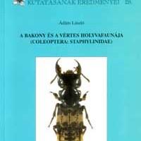 Ádám László (2004): A Bakony és a Vértes holyvafaunája (Coleoptera: Staphylinidae).