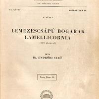 Endrődi Sebő: Lemezescsápú bogarak – Lamellicornia. Magyarország Állatvilága (Fauna Hungariae), 12., IX. 4.