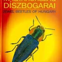Muskovits József és Hegyessy Gábor: Magyarország díszbogarai (Coleoptera: Buprestidae)