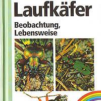 Wachmann, E., Platen, R. & Barndt, D. (1995): Laufkäfer. Beobachtung, Lebensweise.