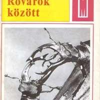 Szalkay József (1971): Rovarok között. Természet és mezőgazdaság sorozat. Mezőgazdasági Kiadó, Budapest, 260 oldal.