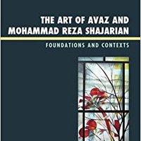 ##ZIP## The Art Of Avaz And Mohammad Reza Shajarian: Foundations And Contexts. renta cancer contaran funeral segunda Release