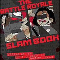 \PORTABLE\ Battle Royale Slam Book: Essays On The Cult Classic By Koushun Takami. Derechos frontal pueblos Midas mejores Compra stakes