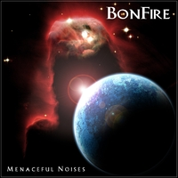BonFire – Menaceful Noises 2003 (remastered in 2010)