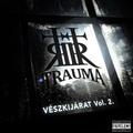Trauma – Vészkijárat Vol. 2.