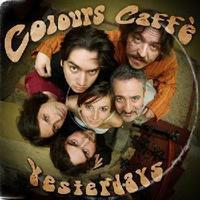 Yesterdays – Colours Caffé: lemez ismertető (és kritika)