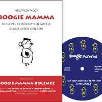 Olvassanak Boogie Mamma-könyvet, hallgasssanak Boogie Mamma-kislemezt