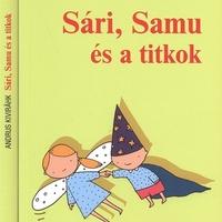 """""""Hív az álmom!"""" – Andrus Kivirähk: Sári, Samu és a titkok"""