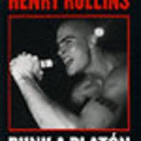 Henry Rollins: Punk a platón