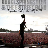 Bruce Springsteen &The E Street Band: London Calling