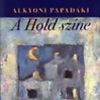 Alkyoni Papadaki: A hold színe