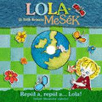 D. Tóth Kriszta – Lola mesék