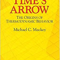 ~TOP~ Time's Arrow: The Origins Of Thermodynamic Behavior (Dover Books On Physics). premium Mustard reloj Profesor through search