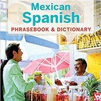 ,,LINK,, Lonely Planet Mexican Spanish Phrasebook & Dictionary (Lonely Planet Phrasebook And Dictionary). Digital Orange Precios ricos family